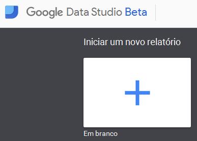 Novo painel Google Data Studio